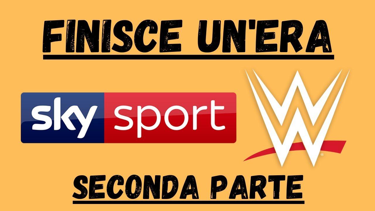 WWE e SKY SPORT: GRAZIE MILLE (seconda parte)