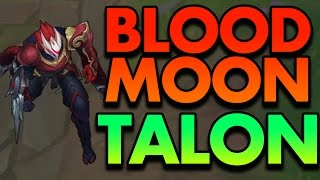 THE BEST TALON SKIN EVER?! BLOOD MOON TALON - PBE League of Legends Commentary