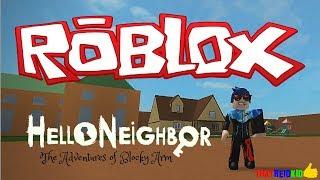 Roblox Hello Neighbor – The Adventures of Blocky Arm