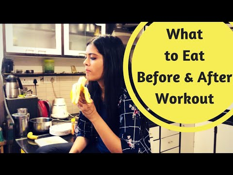What To Eat Before and After Workout for Weightloss? | Somya Luhadia
