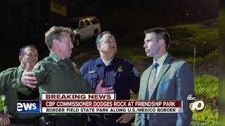 cbp commissioner dodges rock at friendship park