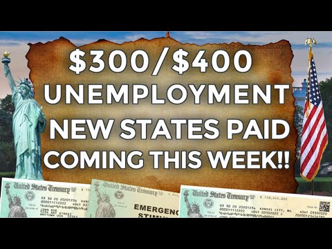 ARRIVING!! $300 & $400 UNEMPLOYMENT BENEFITS EXTENSION LWA | NEW STATES | 2ND STIMULUS CHECK UPDATE