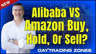Alibaba Stock Vs Amazon Stock ? Buy Hold Sell (2019)