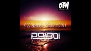 Dj Poiboi -  Looking For You (Original Mix) {OUT NOW ON BEATPORT}