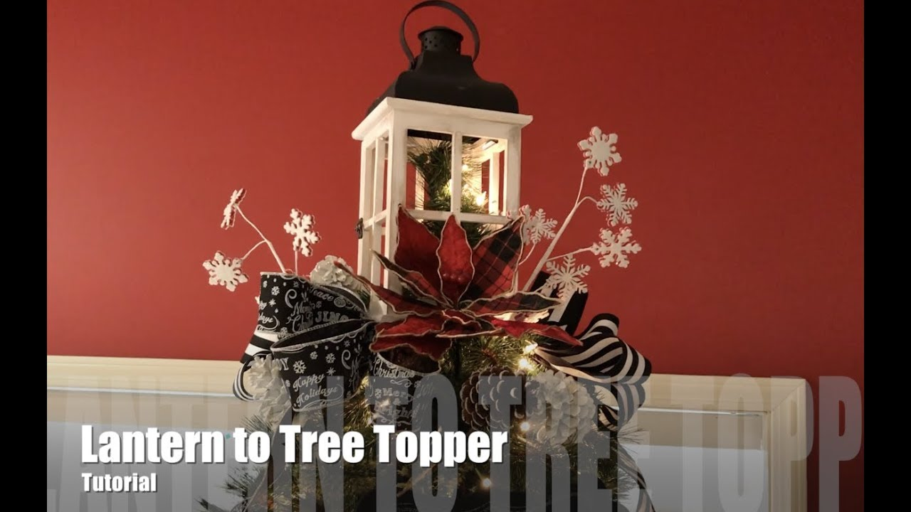 Lantern Christmas Tree Topper Tutorial