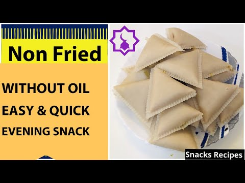 Non Fried Easy Snack   Easy And Quick Snack Recipe    Easy Evening Snack    Without Oil