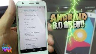 android 8.0 oreo para CUALQUIER MOTOROLA (g1,g2 ,g3, g4,g5, plus, play , E, E2)2017 ACTUALIZACION