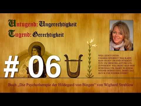 Hildegard von Bingen: Heilen mit der Kraft der Seele - Folge 6: Untugend - Ungerechtigkeit