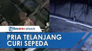 Pria Pencuri Sepeda Di Palembang Telanjang Bulat Saat Lakukan Aksinya, 3 Jam Keliling Terekam CCTV