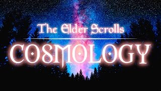 5 Elder Scrolls COSMOLOGY Facts You Didn't Know