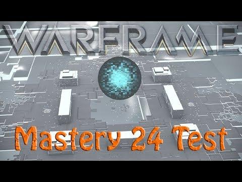 Warframe Mastery 24 Test