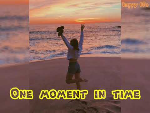 เพลงสากลแปลไทย - One moment in time !  (เพลงให้กําลังใจ)