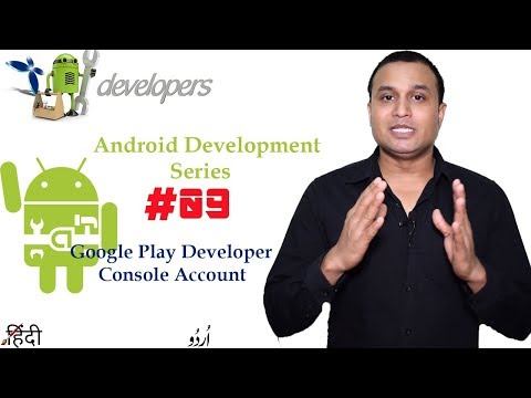 Android Development Series #9 Create A Developer Account For Google Play 🔥in Hindi/Urdu