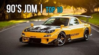 Top 10 | Best 90's Japanese JDM Cars we all love!