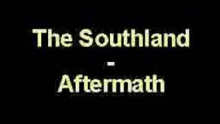 The Southland - Aftermath