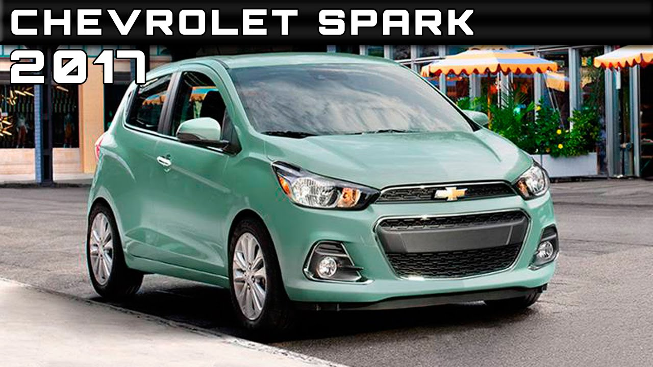 2017 chevrolet spark review. Black Bedroom Furniture Sets. Home Design Ideas