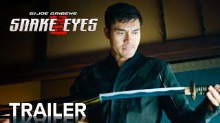 G.I. JOE ORIGENS: SNAKE EYES | Official Trailer | Paramount Movies