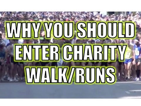 Why you should enter Charity Walk/Runs.