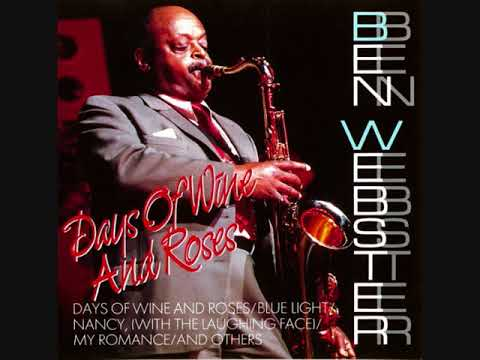 Ben Webster - Days Of Wine And Roses (Full Album)