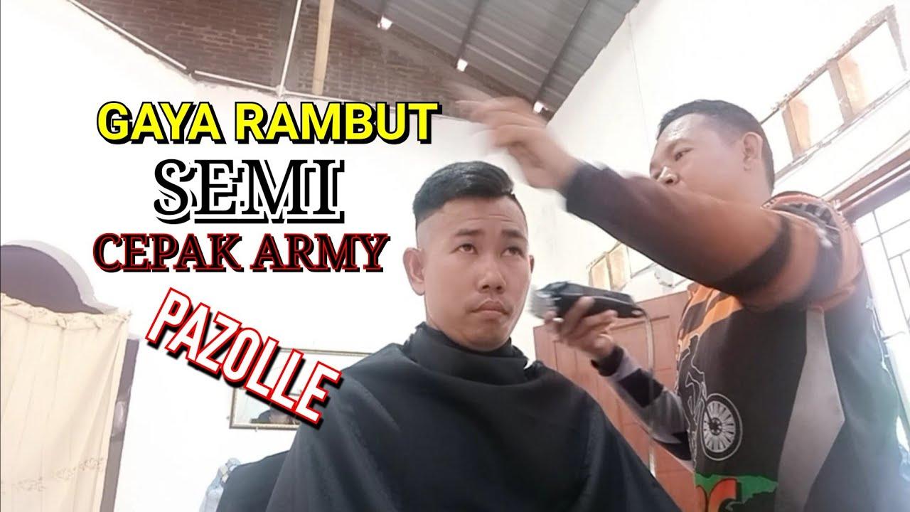||GAYA RAMBUT SEMI CEPAK ARMY NAK PAZOLLE|| - YouTube