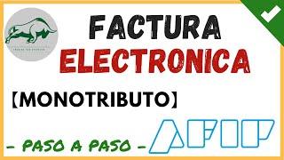 Скачать Como Hacer Una Factura Electrónica Monotributo Afip Paso A Paso