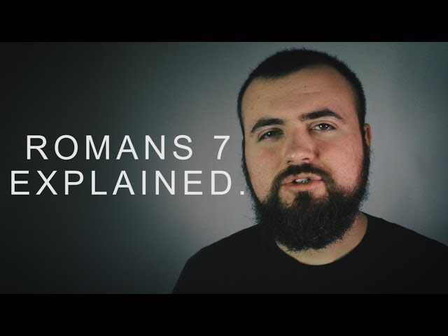 Romans 7 Explained | The Christian Lifestyle?
