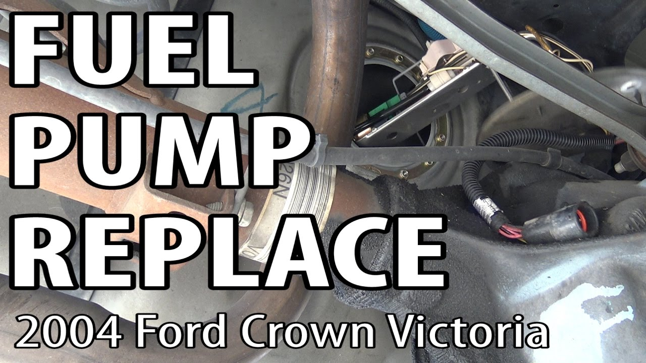 ford crown victoria fuel pump replacement