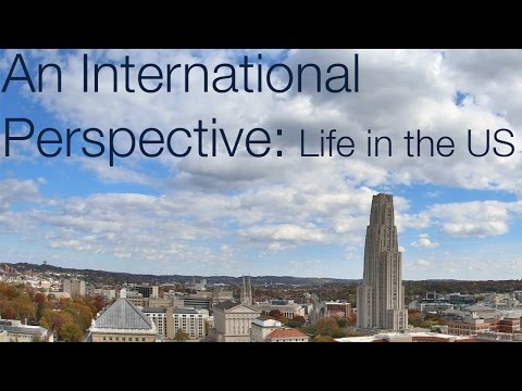 An International Perspective: Life In The US