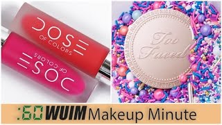 BIG News at Dose of Colors! OMG! + A BEAUTIFUL Sneak Peek from Too Faced! | Makeup Minute