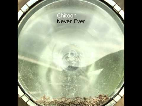Chitoon- Never Ever [Full EP]