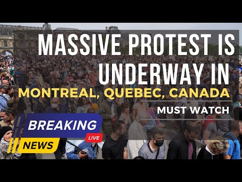 Massive protest is underway in Montreal, Quebec, Canada against vaccine mandate and health pass