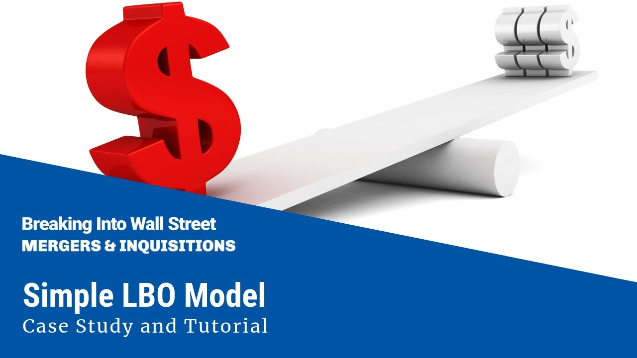 Simple lbo model case study and tutorial youtube for Simple lbo model template