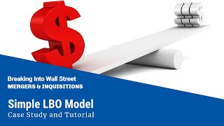 simple-lbo-model---case-study-and-tutorial