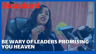 Cate Waruguru tells Mt. Kenya not to be duped by leaders promising to deliver heaven to them