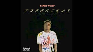 LaMar GanG - Freestyle(Prod.by KayTune)