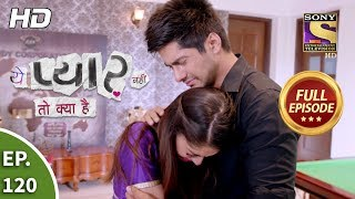 Click here to subscribe sonyliv : http://www.sonyliv.com/signin watch full episodes of yeh pyaar nahi toh kya hai: https://www./p...