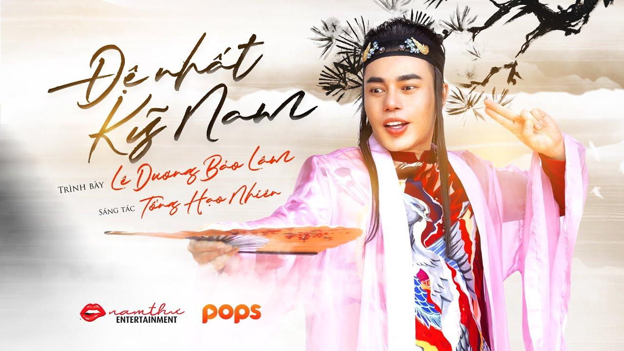 OST Đệ Nhất Kỹ Nam | Lê Dương Bảo Lâm (Official Music Video)