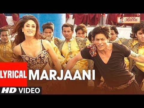LYIRCAL: Marjaani Song   Billu   Shahrukh Khan   Kareena Kapoor   Sukhwinder Singh, Sunidhi Chauhan