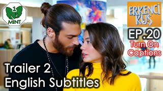 Early Bird - Erkenci Kus 20 English Subtitles Trailer 2