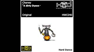 Chaney - A Dirty Dyson (Original Mix) [Housewives Choice Recordings]