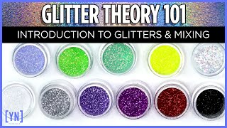 Glitter Theory 101 Introduction to Glitter and Glitter Mixing
