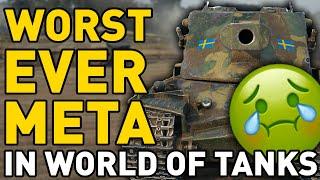 The WORST META iฑ World of Tanks EVER!