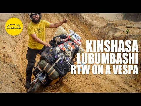 Vespa travel Kinshasa to Lubumbashi (Democratic Republic of Congo)