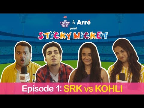 Sticky Wicket EP 1 | Pyaar Mein Dhoka - Kohli vs SRK ft. Gag