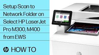 Hp Laserjet Pro Mfp M329 M428 M429 M479 Set Up Scan To Network Folder Hp Customer Support