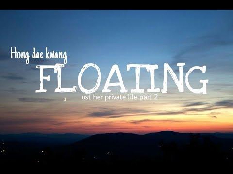 Hong Dae Kwang (홍대광) - Floating (둥둥) (Her Private Life (그녀의 사생활) OST Part.2) || Lyrics