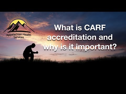 What is CARF accreditation and why is it significant?