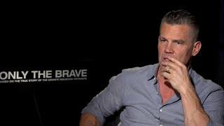 Brolin on 'Deadpool 2' on-set death and 'Only The Brave'