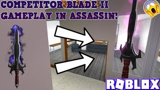 COMPETITOR BLADE II GAMEPLAY! (ROBLOX ASSASSIN COMP NEW TOP 100 PRIZE) *NEW COMP BLADE EFFECT*