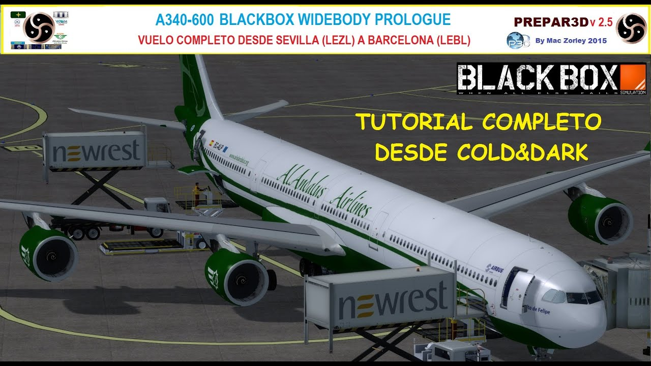 [P3D v2 5][Ultra Settings] Tutorial A340-600 BlackBox by Mac Zorley, ha  fallecido  Descansa en paz 27/1/2019